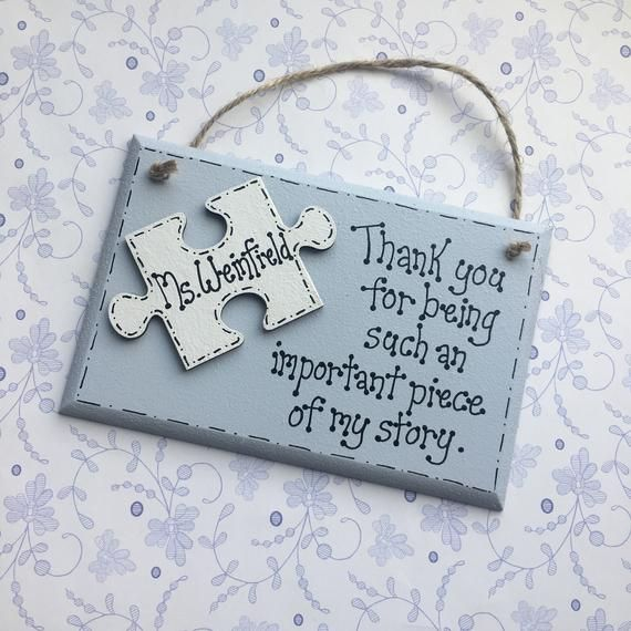 Teacher Thank You Plaque, piece of my story, end of term gift, personalised gift for teacher, special teacher, thank you teacher