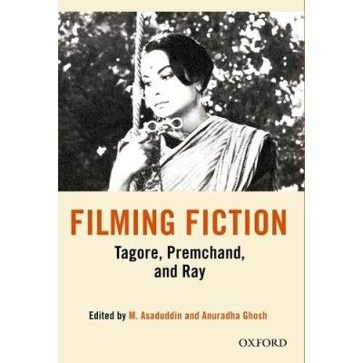 http://dealtz.com   Filming Fiction: Tagore, Premchand and Ray