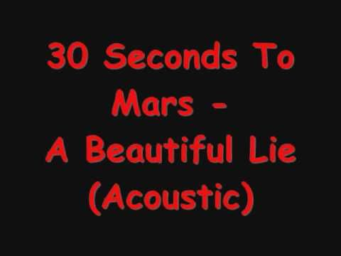 30 Seconds To Mars Beautiful Lie Acoustic With Lyrics Nicely