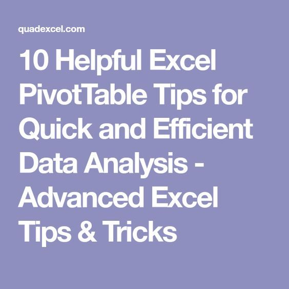 Helpful Excel Pivottable Tips For Quick And Efficient Data