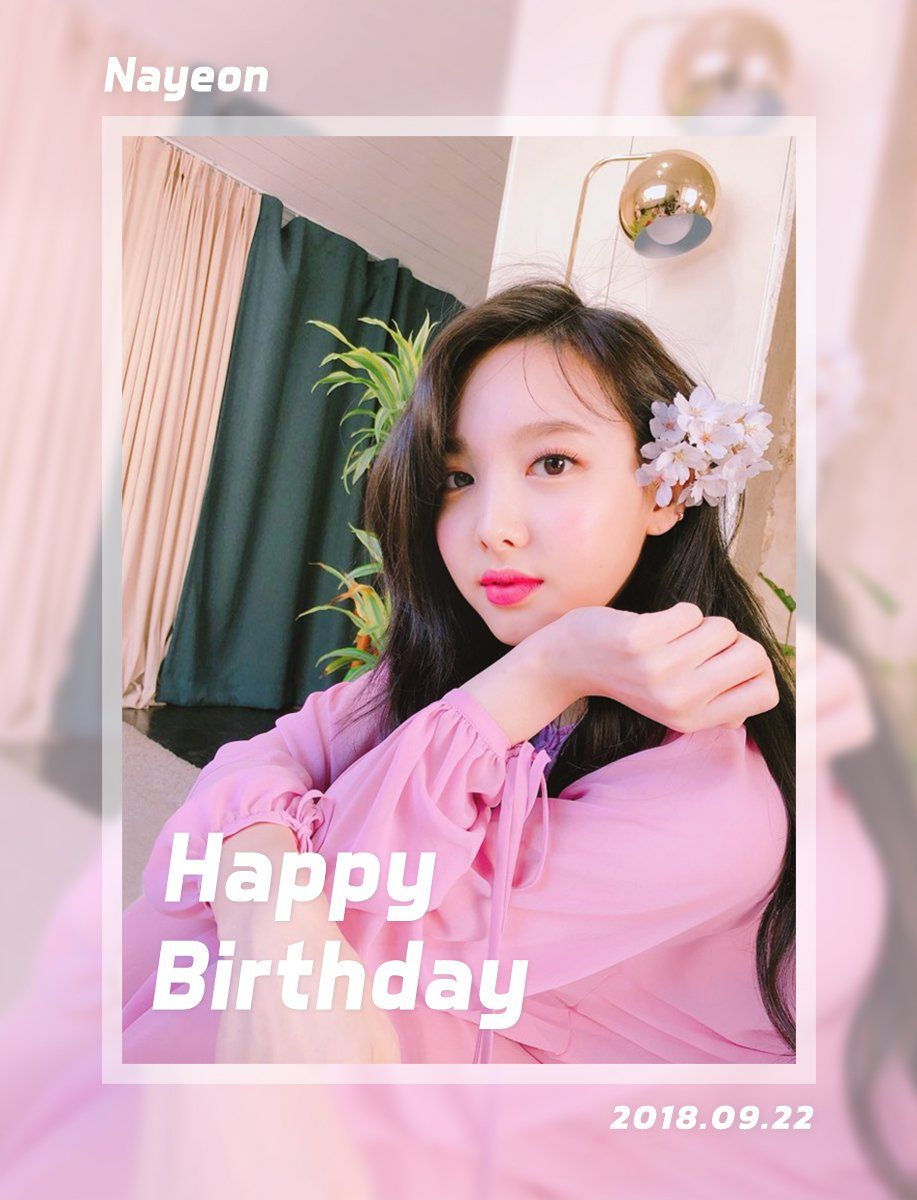 Happy Birthday Nayeon Happynayeondaypic Twitter Com Azr28yqgpz Nayeon Happy Birthday Kpop Girl Groups