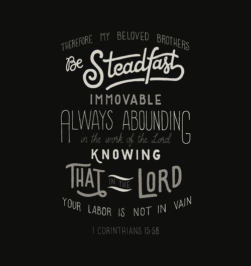1 Corinthians 15 58 Scripture Prints And Free Desktop Ipad Iphone Wallpapers