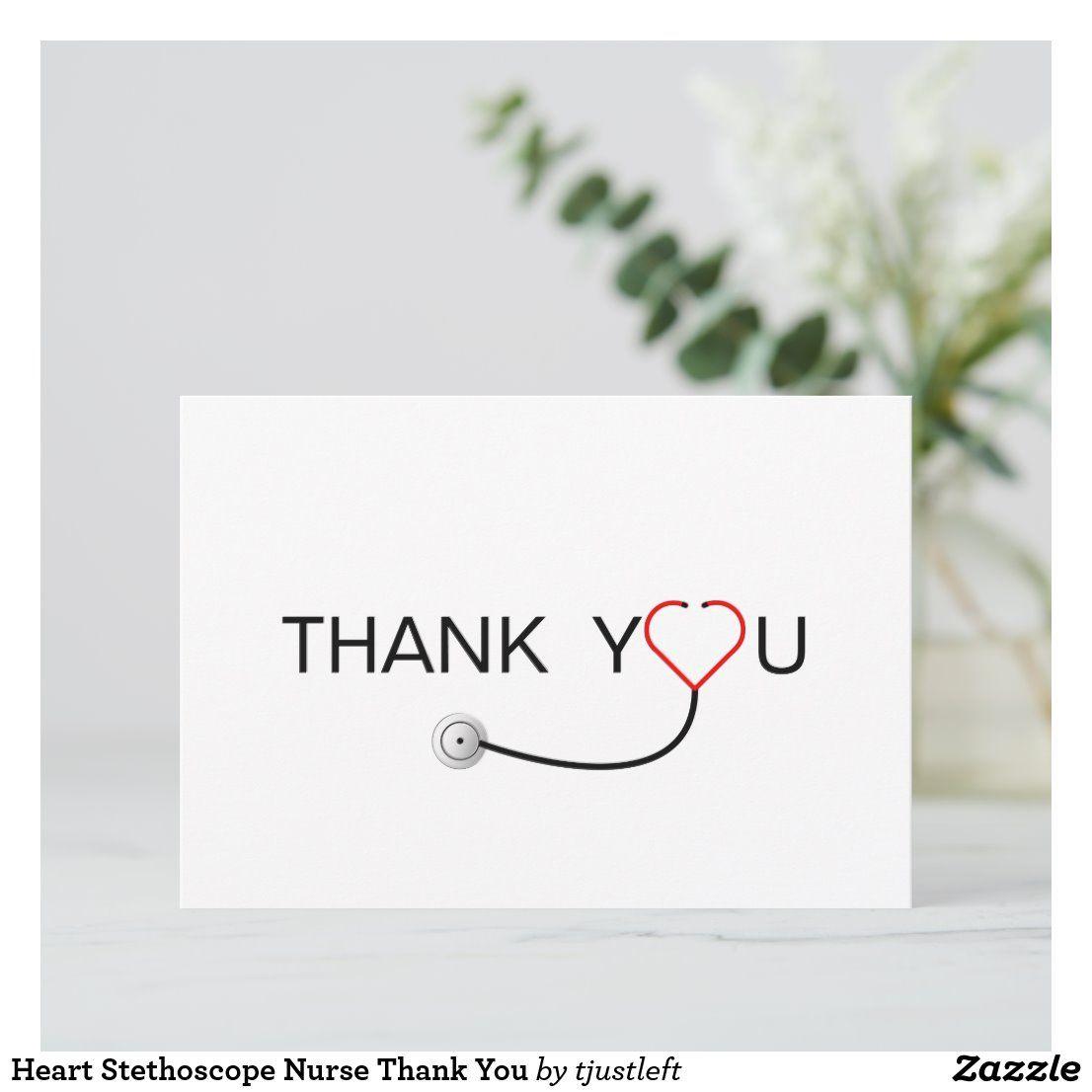 Heart Stethoscope Nurse Thank You Zazzle Com Writing Thank You Cards Cute Thank You Cards Nurses Week Quotes