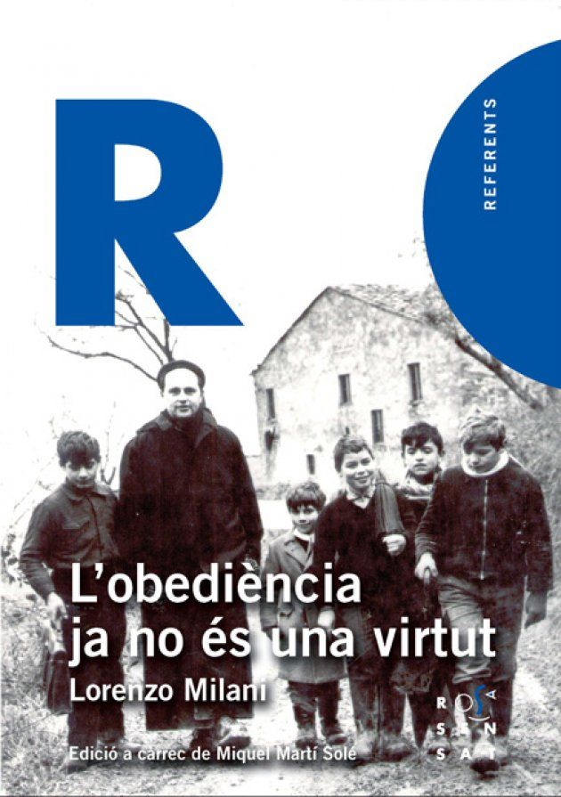 Resultat d'imatges de Lobediencia no és una virtut