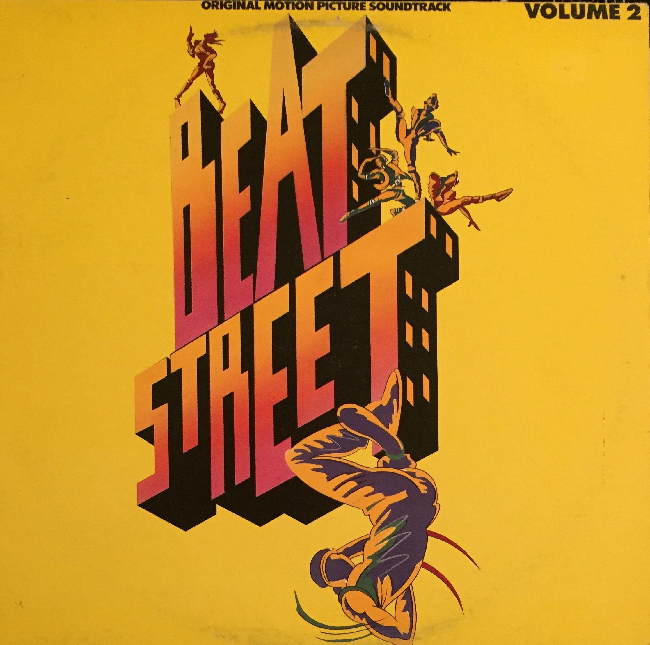 'Beat Street' soundtrack Volume 2, Atlantic Records 1984 hip-hop #vinyl #rap #records. Break #beats. #ArthurBaker. #Breakdance #Graffiti #DJ #oldschool #hiphop #80s #movies
