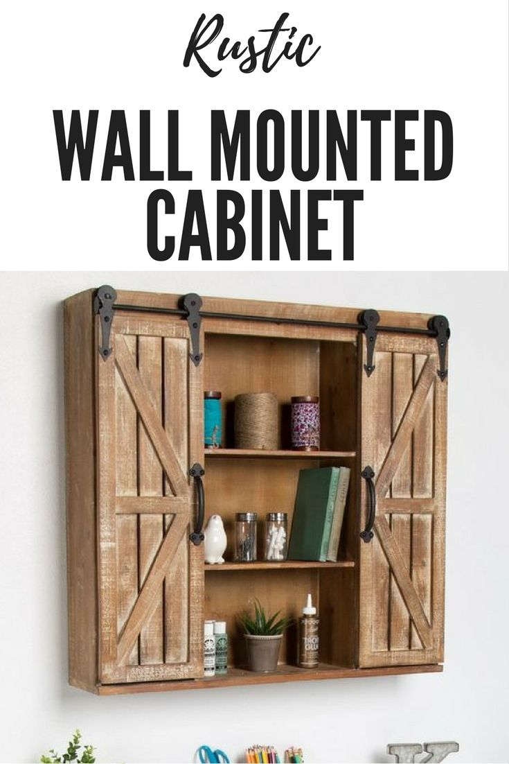 Fantastic Rustic Wall Mounted Cabinet Great For Storage In The Living Room Bathroom Bedroom Or Office Love Rustic Wood Walls Wood Barn Door Wall Cabinet