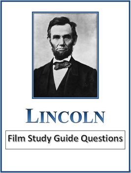 This Is A Set Of 58 Study Guide Questions For The Film Lincoln 2012 Starring Daniel Day Lewis Comes With A Study Guide Film Studies This Or That Questions
