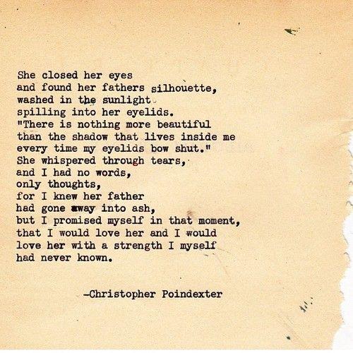 86) christopher poindexter | Tumblr | Lovely Words | Love