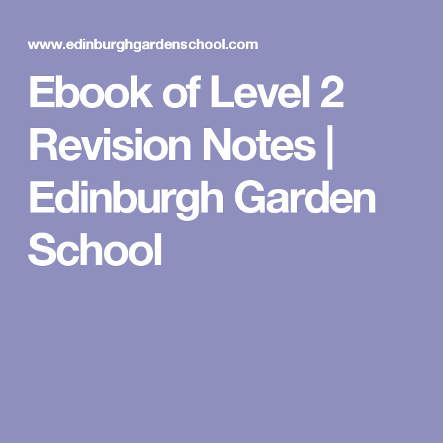 Ebook of level 2 revision notes edinburgh garden school rhs ebook of level 2 revision notes edinburgh garden school fandeluxe Choice Image