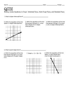 Algebra quiz writing linear equations standard form equation this 16 question short response quiz includes writing linear equations in slope intercept point slope and standard form given a point the slope ccuart Images