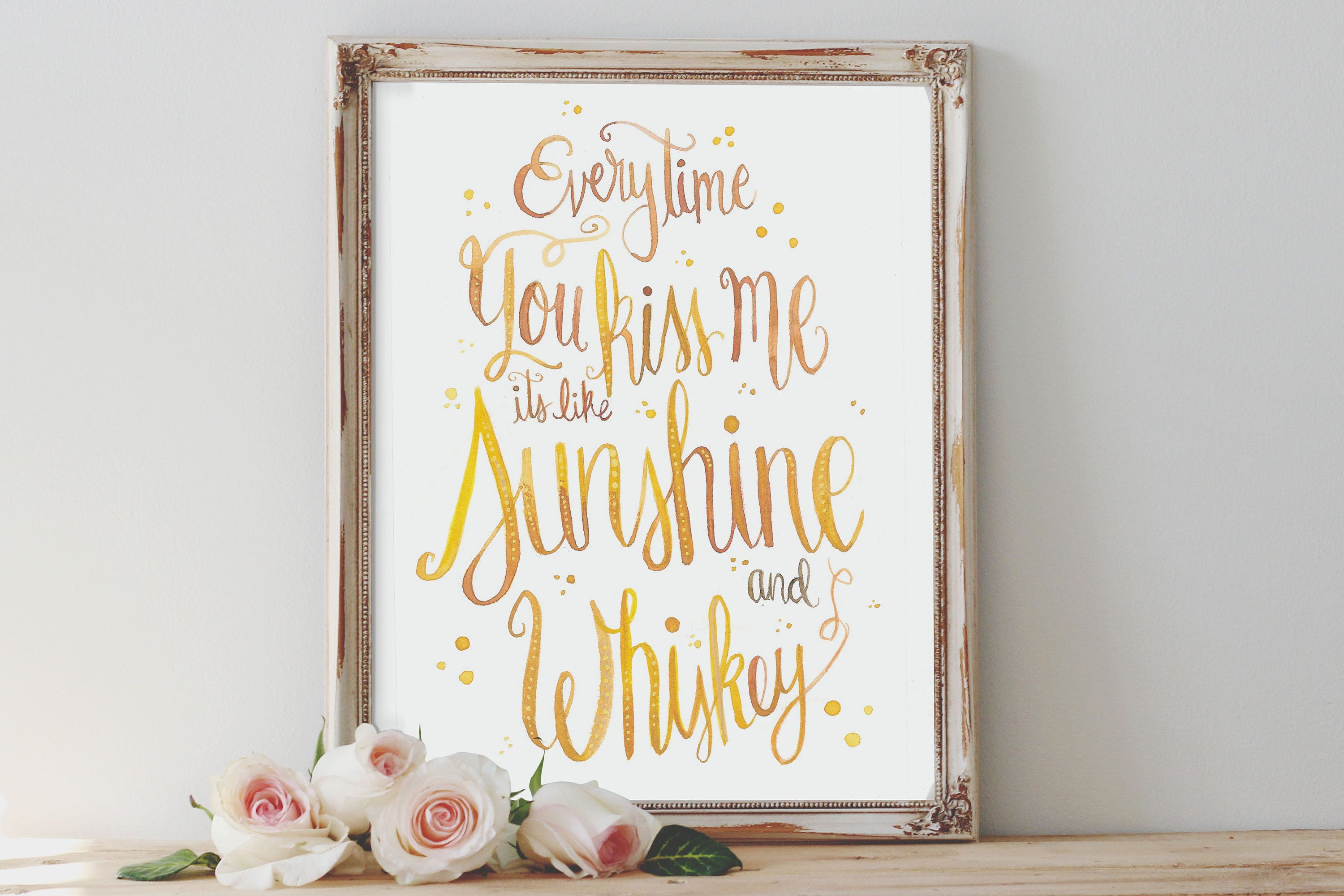 Sunshine to my whiskey watercolor home decor print quote wall