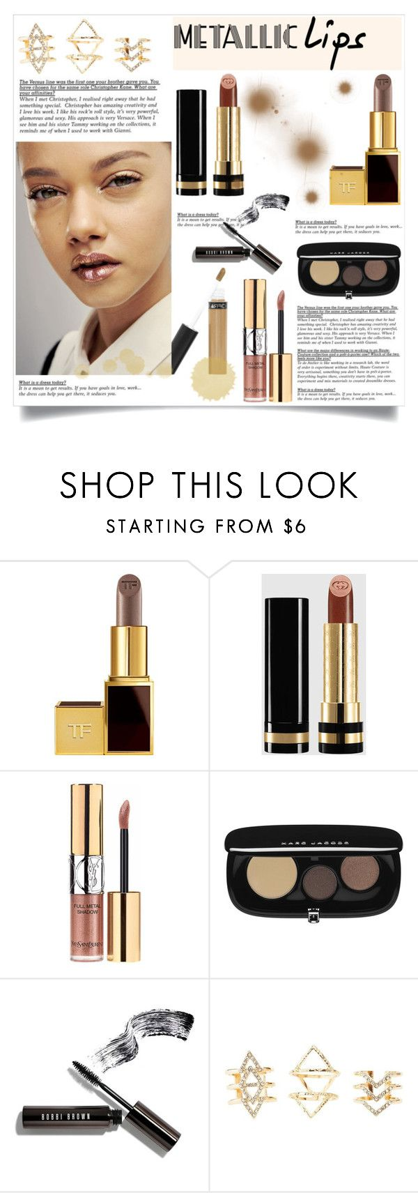 """Shine on: Metallic Lips"" by helenevlacho ❤ liked on Polyvore featuring beauty, Tom Ford, Gucci, Yves Saint Laurent, Marc Jacobs, Bobbi Brown Cosmetics, Charlotte Russe, contestentry, beautyset and metalliclips"