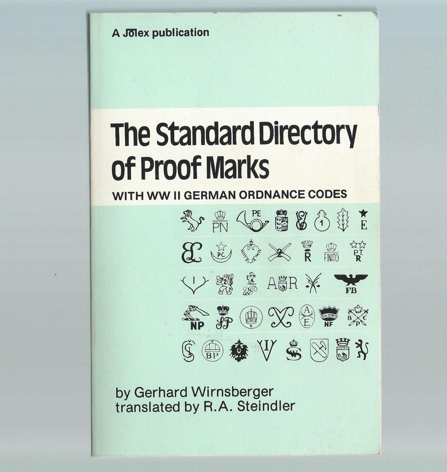 The Standard Directory of Proof Marks WW2 German Ordnance Codes Book