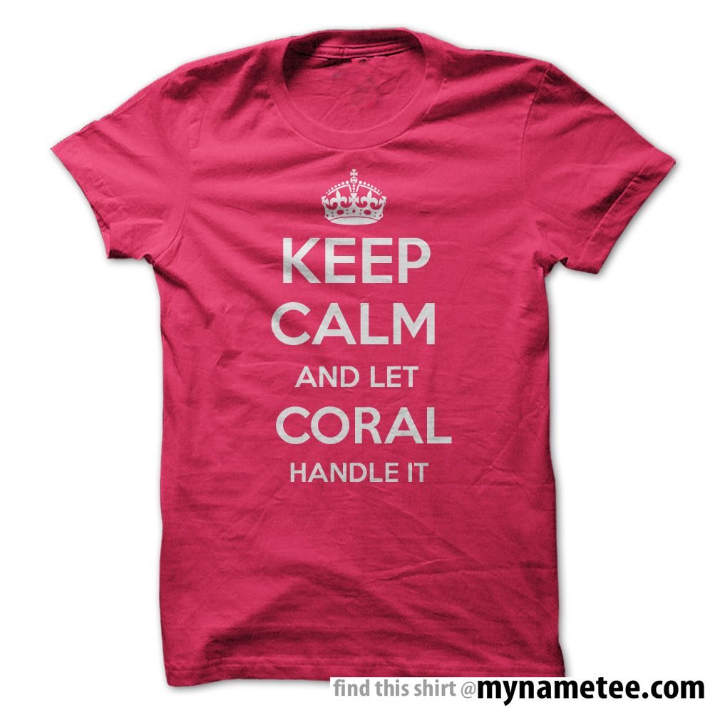 Keep Calm and let coral hot purple Handle it Personalized T- Shirt - You can buy this shirt from mynametee .com