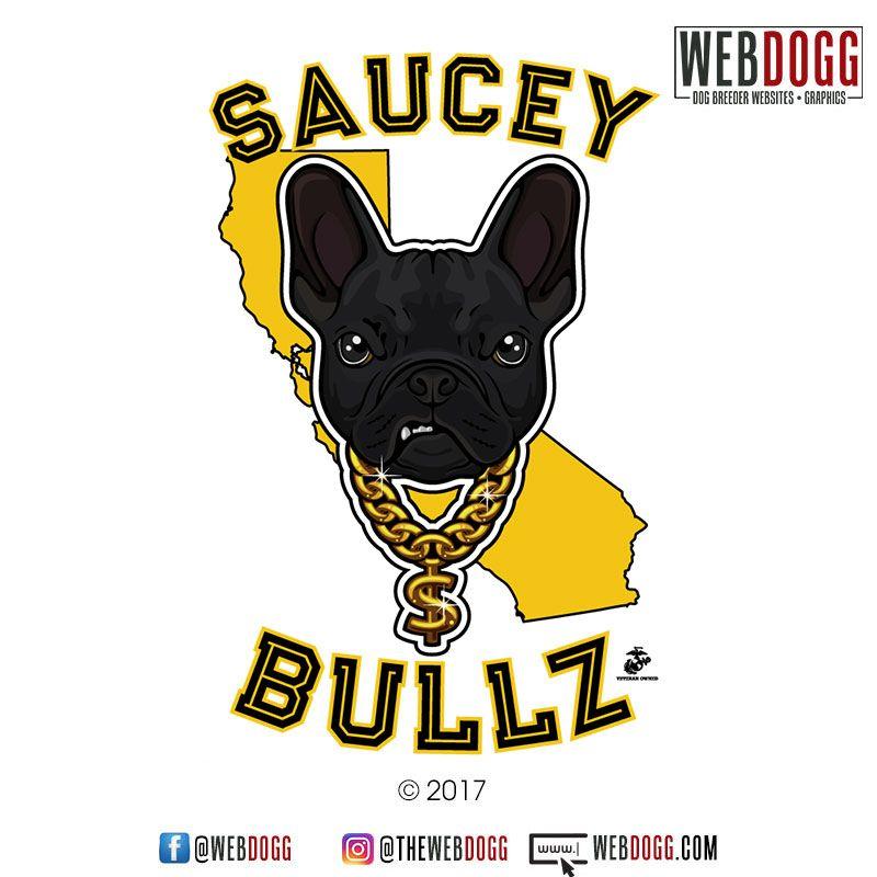 Saucey Bullz French Bulldog Breeder Dog Breeder Logo Design