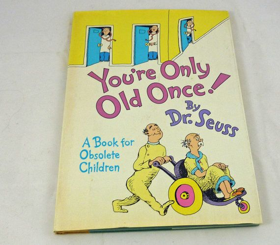 Old People Christmas Gifts: You're Only Old Once By Dr. Seuss Vintage 1989 Joke Gift