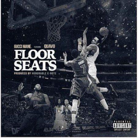 Gucci Mane Ft  Quavo Floor Seats iTunes Spotify