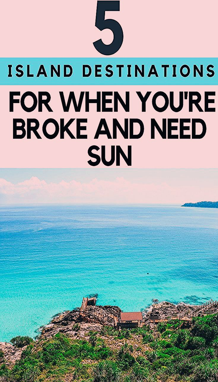 Photo of 5 TROPICAL ISLAND HOLIDAYS FOR WHEN YOU'RE BROKE AND NEED SUN