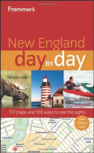 Frommer's New England Day by Day (Frommer's Day by Day - Full Size) by Paul Karr, http://www.amazon.com/dp/0470890754/ref=cm_sw_r_pi_dp_4w9Zqb121Y2D5