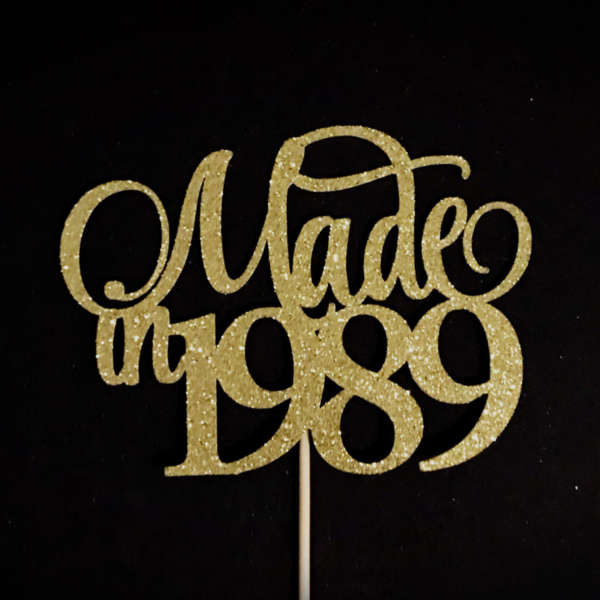 Made in 1989 cake topper birthday cake topper birth year