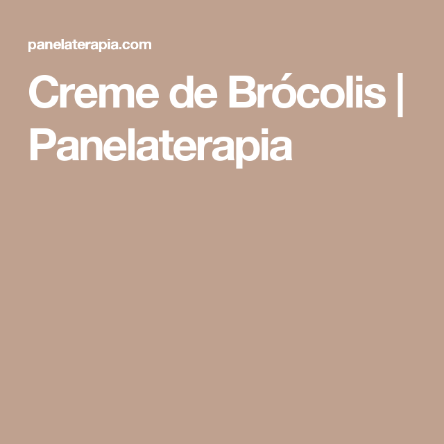 Creme de Brócolis | Panelaterapia