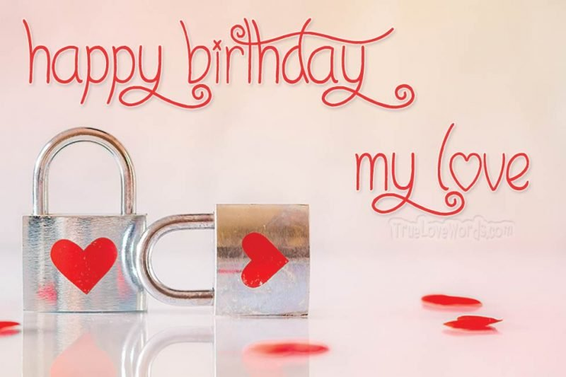 Romantic birthday wishes for lover in 2020 Birthday
