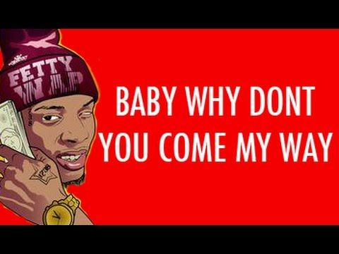 Fetty Wap - My Way ft  Drake (Lyrics) - YouTube | fetty wap