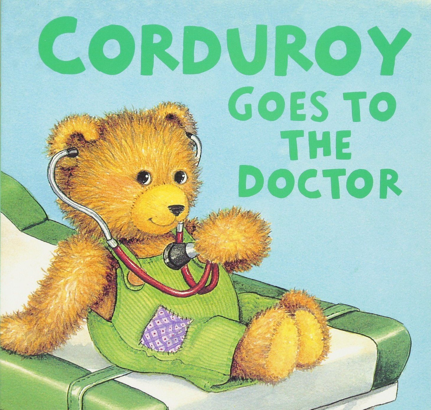 Corduroy goes to the doctor child life specialist