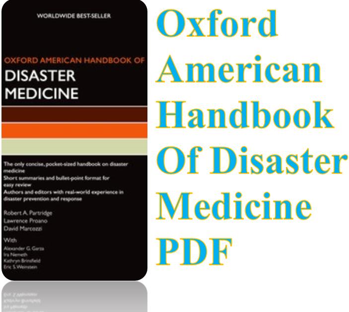 Oxford American Handbook Of Disaster Medicine Pdf Medicine Disaster Response Hospital Administration