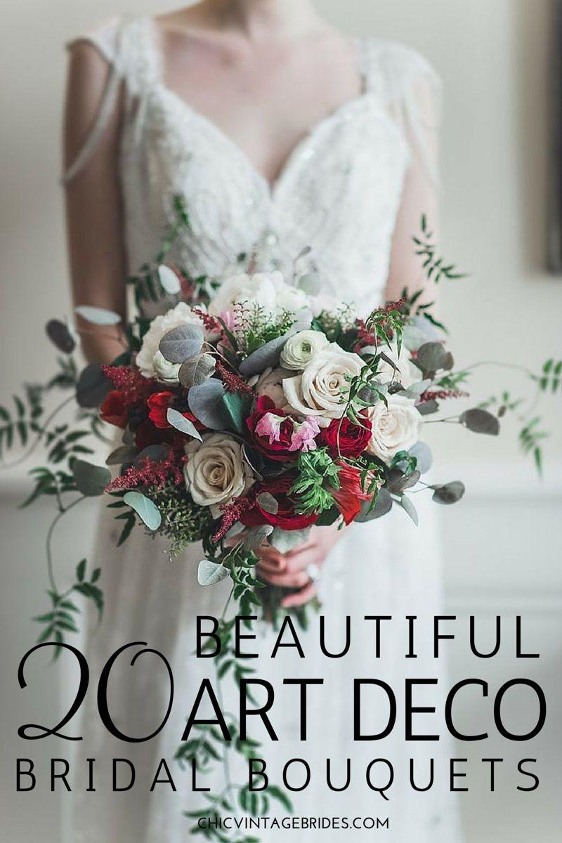 20 Beautiful Art Deco Bridal Bouquets Art Deco Wedding Flowers Vintage Bridal Bouquet Wedding Deco