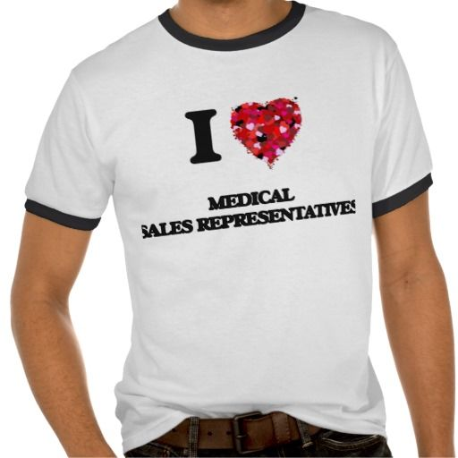 I love Medical Sales Representatives T Shirt, Hoodie Sweatshirt
