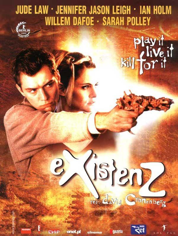 eXistenZ è un film canadese del 1999 scritto e diretto da David Cronenberg, presentato in concorso al Festival di Berlino.   Durante la prima dimostrazione del gioco, un terrorista infiltrato fa fuoco e ferisce Allegra: quest'ultima sarà costretta a fuggire insieme a Ted, addetto alla sicurezza nella ditta che distribuisce eXistenZ. Il ferimento della donna, a quanto pare, ha messo a repentaglio la stessa sopravvivenza del gioco.