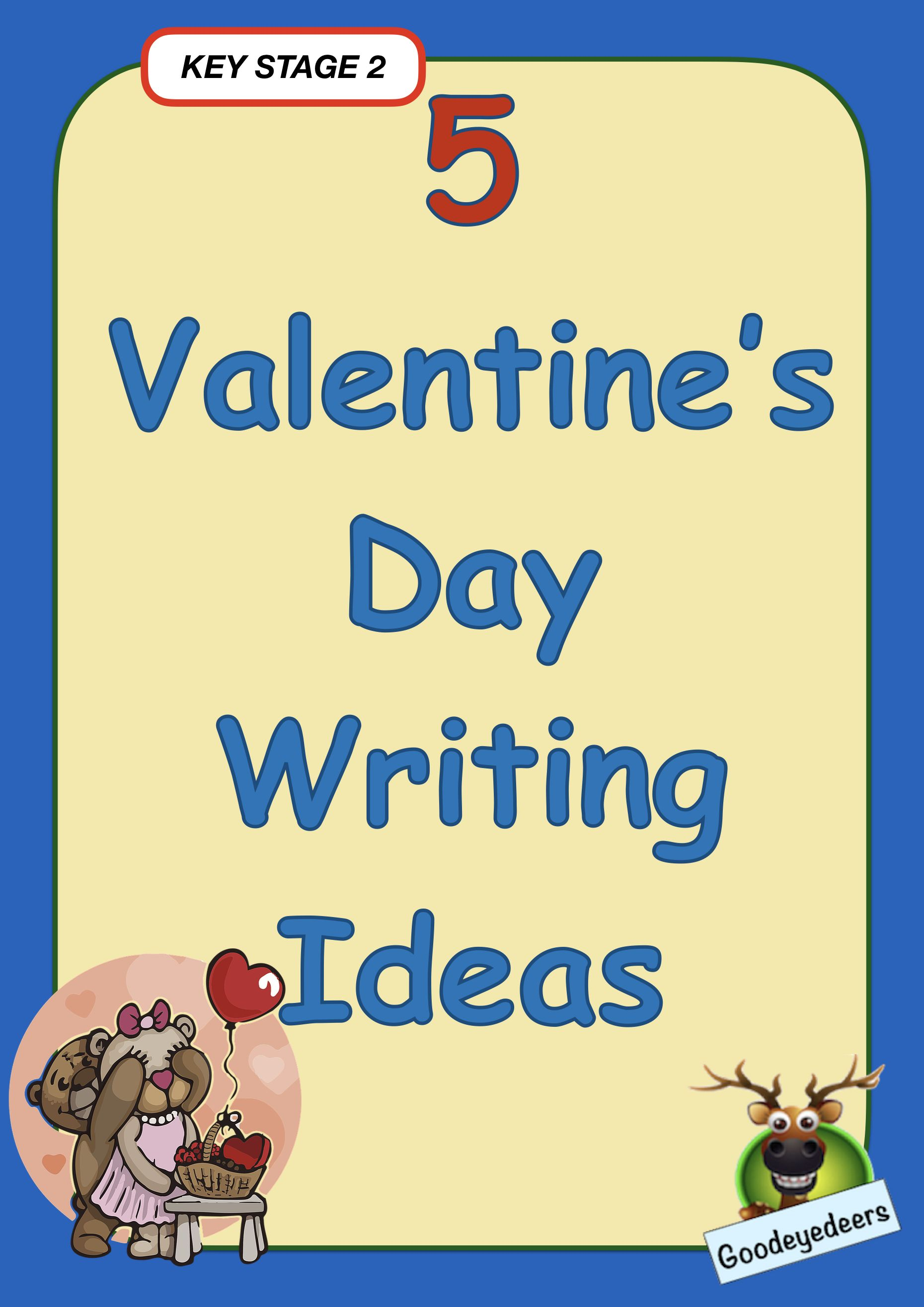 Five Valentine S Day Writing Ideas