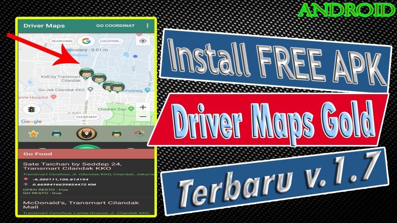 Untuk Gojek Cara Install Dan Menggunakan Driver Maps Gold Free Apk