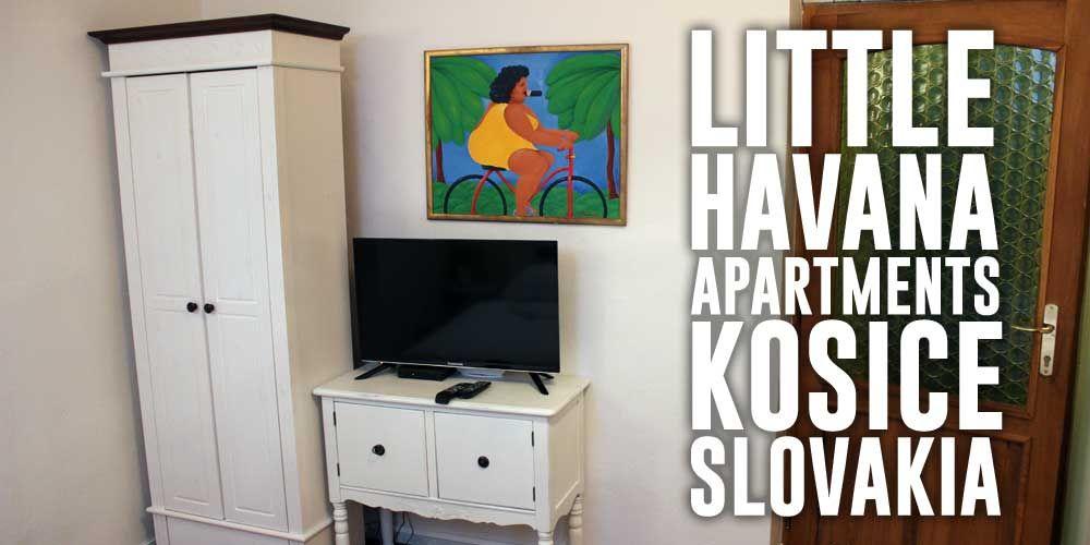 Little Havana Apartments in Kosice Slovakia