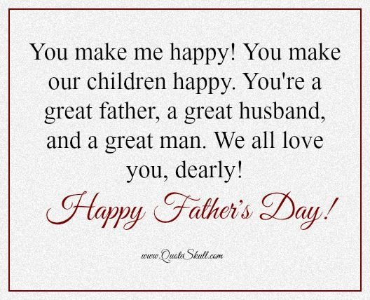 Fathers Day Quotes From Wife Fathers Day Quotes From Wife