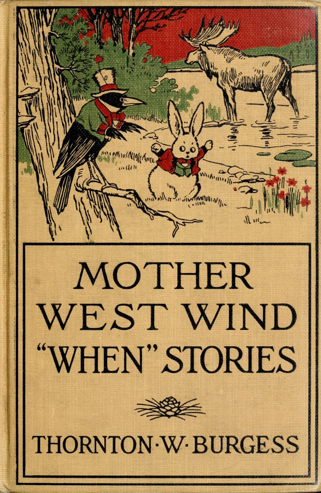 Mother West Wind \'When\' Stories. My mother read all the Mother West ...