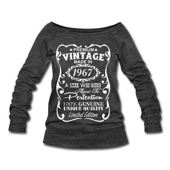 50th Birthday Gift Ideas For Women VELVETY PRINT Made In 1967 Pullover