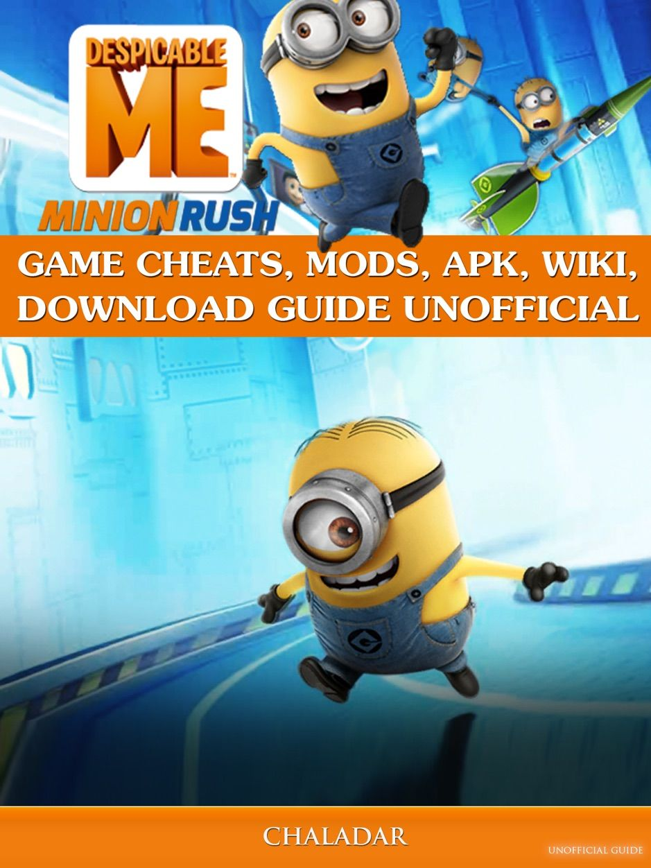 ‎Despicable Me Minion Rush Game Cheats, Mods, Apk, Wiki