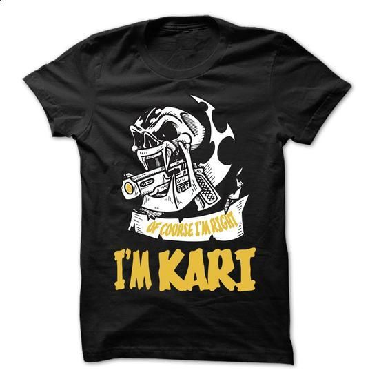 Of Course I Am Right I Am KARI ... - 99 Cool Name Shirt - #shirts! #sweater knitted. ORDER HERE => https://www.sunfrog.com/LifeStyle/Of-Course-I-Am-Right-I-Am-KARI--99-Cool-Name-Shirt-.html?68278