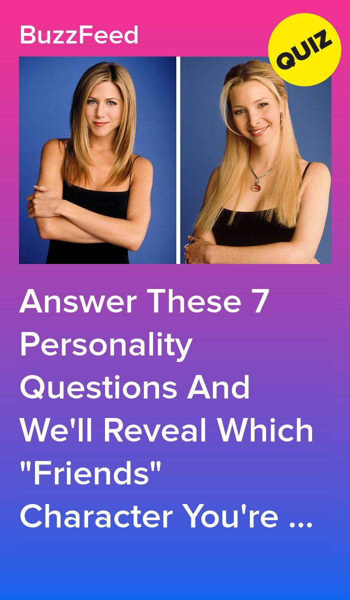 Answer These Personality Questions And We'll Reveal Which  Friends  Character You Are is part of Friends quizzes tv show - Who will it be