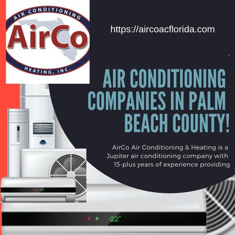Jupiter Air Conditioning Repair Air Conditioning Repair Air Conditioning Companies Air Conditioning Services