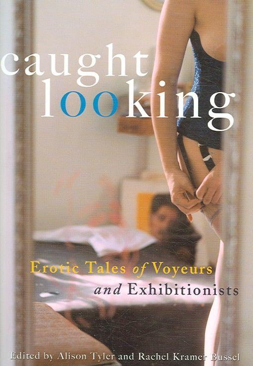 Erotic stories exhibitionist curious Voyeur