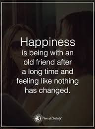 Image result for childhood friend reunion quotes and sayings