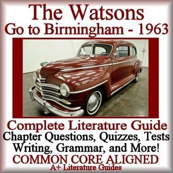 The Watsons Go To Birmingham 1963 Novel Study Unit Complete
