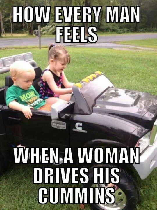 Dodge Cummins Memes : dodge, cummins, memes, DieselTees-, EVERY, FEELS, WOMAN, DRIVES, CUMMINS