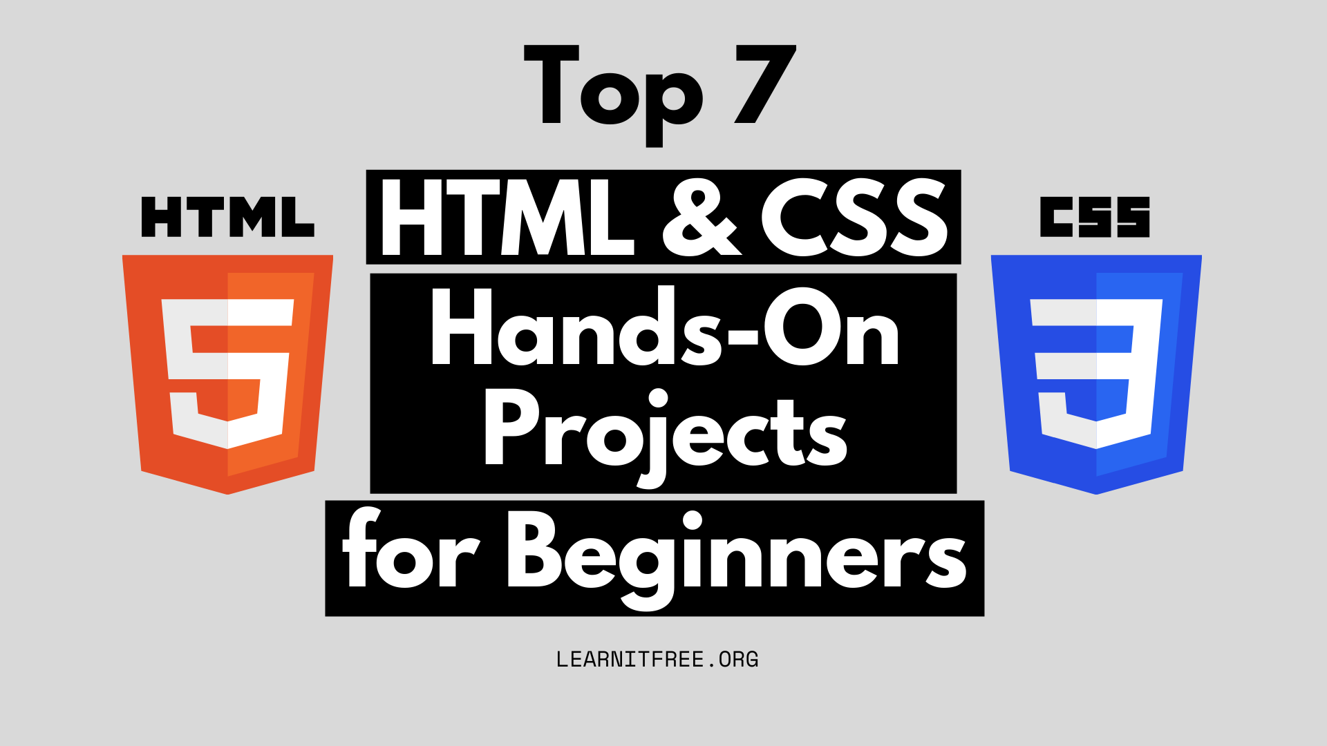 What S A Better Way To Learn Html And Css Than To Make Something From It Let S See The Top 7 Html Css Projec In 2020 Learn Html And Css Learn Web