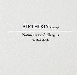 Birthday Definition Card Birthday Quotes Funny Inspirational Quotes Happy Quotes