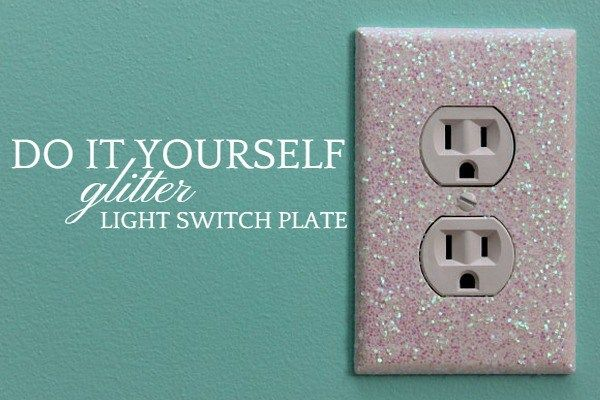 DIY Glitter Light Switch Plates And Outlet Covers Easy Fun Home Decor Project