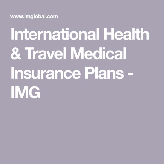 International Health Travel Medical Insurance Plans Img